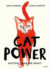 bokomslag Cat power : kattens läkande kraft