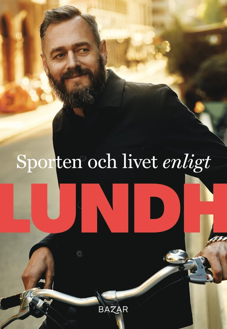 Sporten och livet enligt Lundh 1