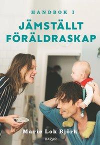 bokomslag Handbok i jämställt föräldraskap