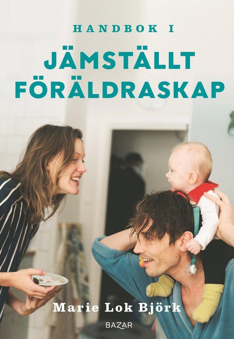 Handbok i jämställt föräldraskap 1