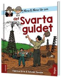bokomslag Nina och Nino lär om det svarta guldet