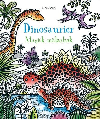 bokomslag Dinosaurier : en magisk målarbok