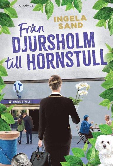 bokomslag Från Djursholm till Hornstull