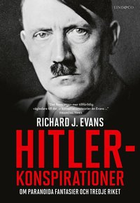 bokomslag Hitlerkonspirationer : om paranoida fantasier och Tredje riket