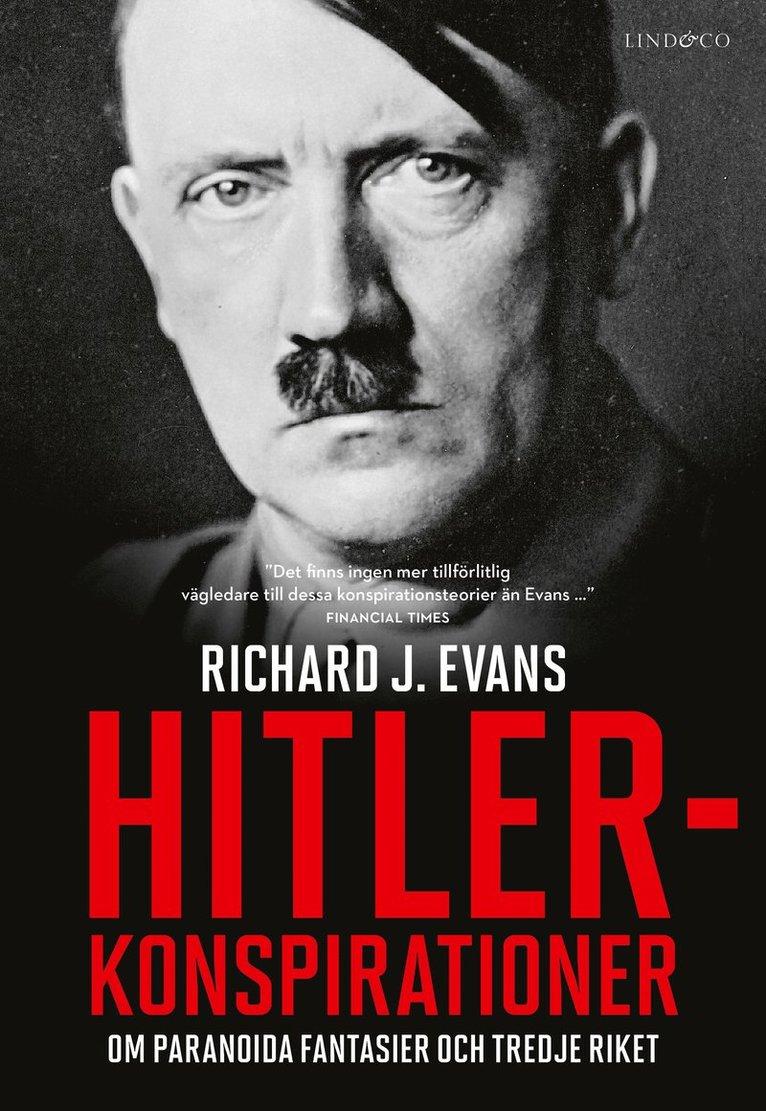 Hitlerkonspirationer - Om paranoida fantasier och Tredje riket 1
