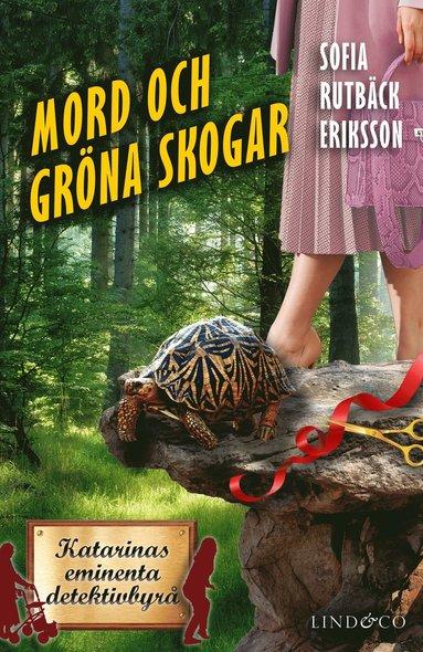bokomslag Mord och gröna skogar