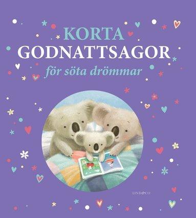 bokomslag Korta godnattsagor för söta drömmar