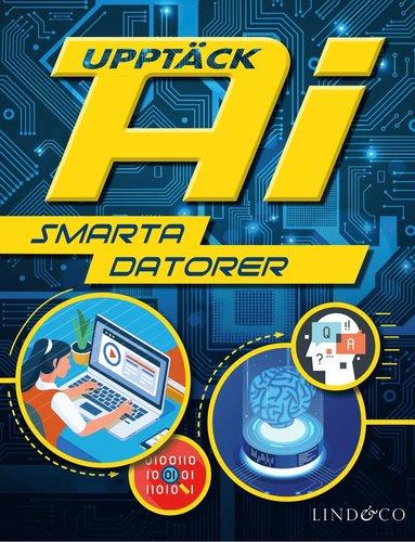 bokomslag Upptäck AI - Smarta datorer