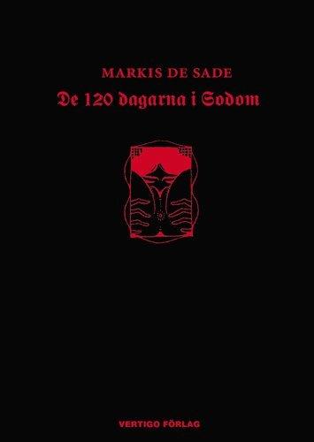 bokomslag De 120 dagarna i Sodom : i liderlighetens skola