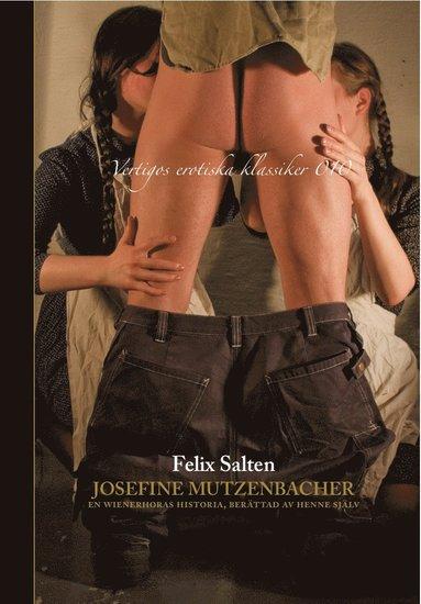 bokomslag Josefine Mutzenbacher : en wienerhoras historia berättad av henne själv