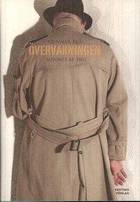 bokomslag Övervakningen : minnet av dig