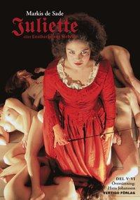 bokomslag Juliette : eller lastbarhetens fördelar D. V-VI