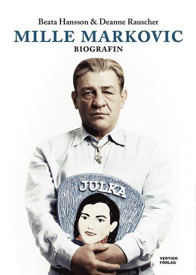 bokomslag Mille Markovic : biografin