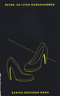 Retro : en liten modehandbok