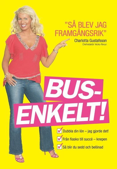 """bokomslag Busenkelt : """"""""så blev jag framgångsrik"""""""""""