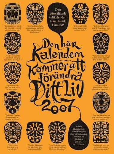 bokomslag Den här kalendern kommer att förändra ditt liv 2007
