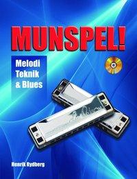 bokomslag Munspel! : melodi, teknik & blues