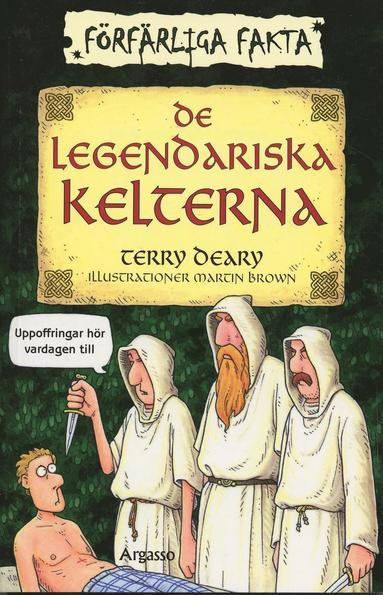 bokomslag De legendariska kelterna