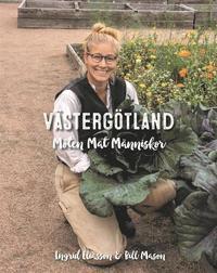 bokomslag Västergötland - möten, mat, människor