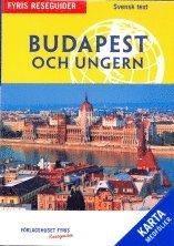 bokomslag Budapest och Ungern : reseguide (med karta)