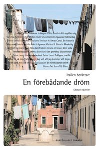 bokomslag Italien berättar : en förebådande dröm - sexton noveller