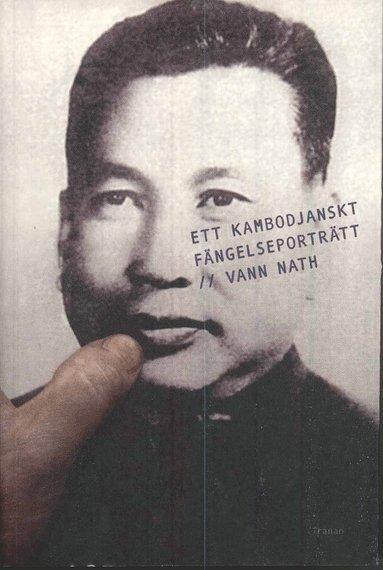 bokomslag Ett kambodjanskt fängelseporträtt