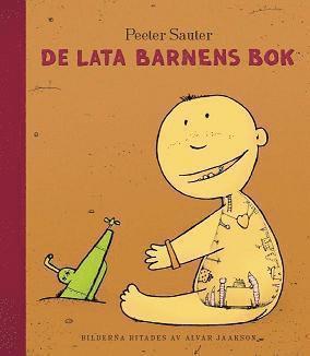 bokomslag De lata barnens bok
