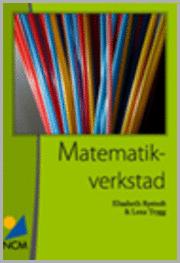 bokomslag Matematikverkstad : en handledning för att bygga, använda oc