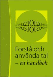 bokomslag Förstå och använda tal : en handbok