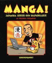 bokomslag Manga! Japanska serier och skaparglädje