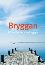 bokomslag Bryggan : allt om båt- och badbryggor