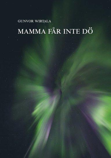 bokomslag Mamma får inte dö
