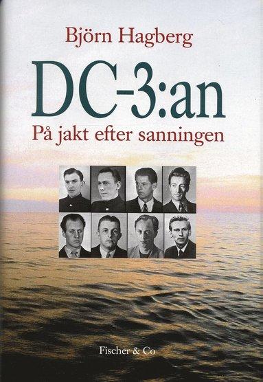 bokomslag DC-3:an : på jakt efter sanningen