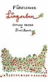 bokomslag Förflerade lingonben : åtta lådor poesi : samlade texter