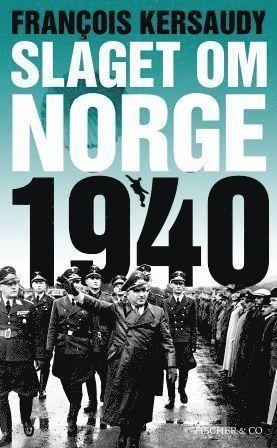bokomslag Slaget om Norge 1940
