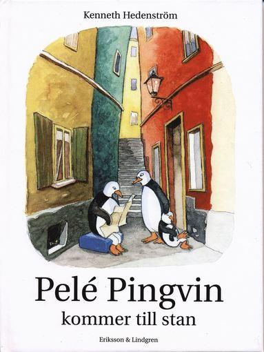 bokomslag Pelé Pingvin kommer till stan