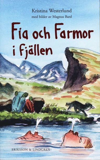 bokomslag Fia och Farmor i fjällen