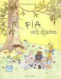 bokomslag Fia och djuren