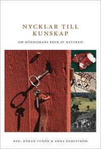 bokomslag Nycklar till kunskap : om människans bruk av naturen
