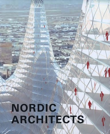 bokomslag Nordic architects