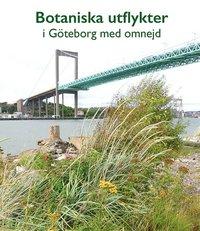 bokomslag Botaniska utflykter i Göteborg med omnejd