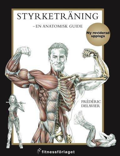 bokomslag Styrketräning : en anatomisk guide