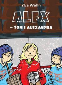 bokomslag Alex som i Alexandra