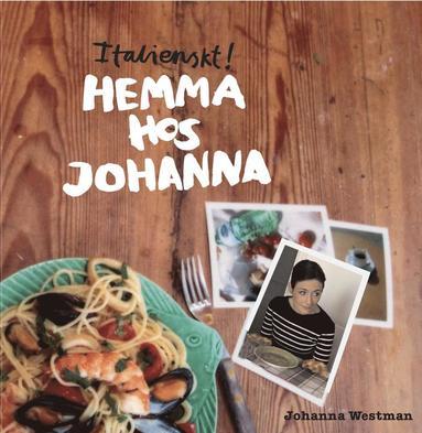 bokomslag Italienskt! Hemma hos Johanna