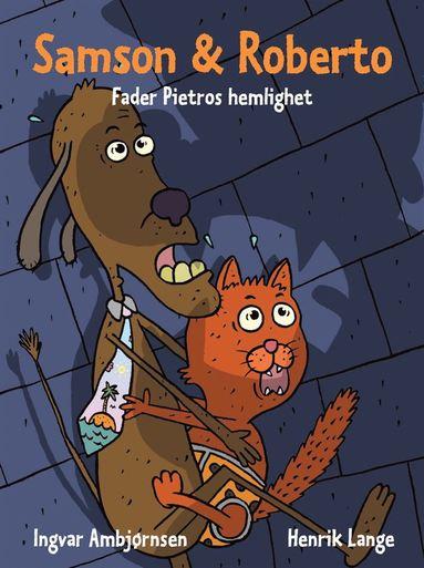 bokomslag Samson & Roberto : Fader Pietros hemlighet