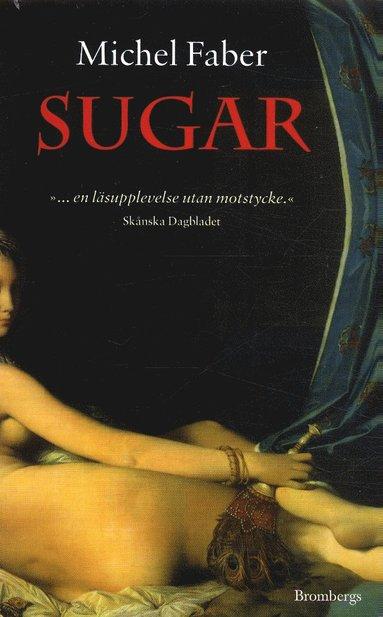 bokomslag Sugar : kvinnan som steg ut ur mörkret
