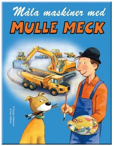bokomslag Målarbok Måla maskiner med mulle meck