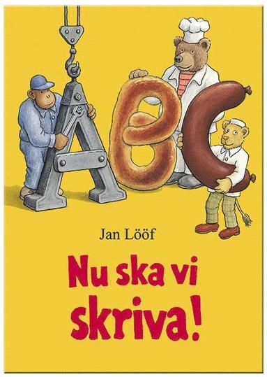 bokomslag Nu ska vi skriva - Jan Lööf