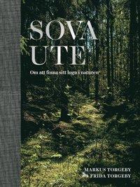 bokomslag Sova ute : om att finna sitt lugn i naturen