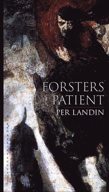 bokomslag Forsters patient : tio tyska intermezzon